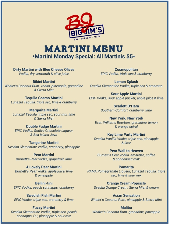 Big Jims Martini Menu