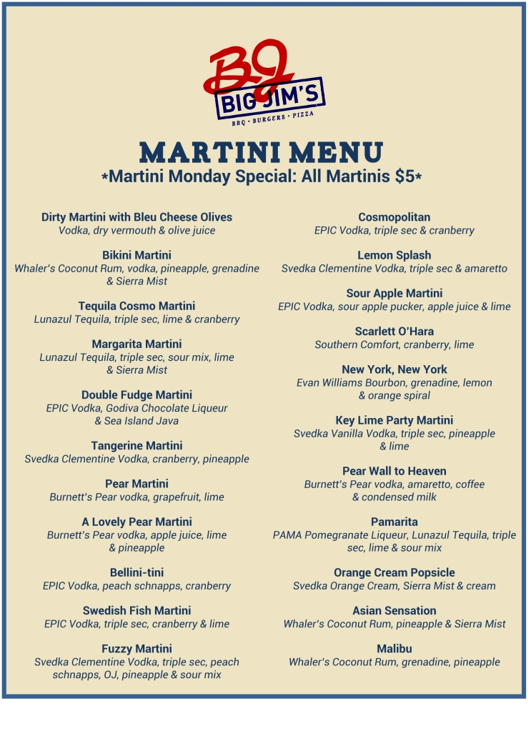 Big Jims Martini Menu