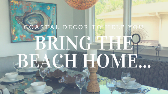 coastal decor to help you bring the beach home text over dining room picture